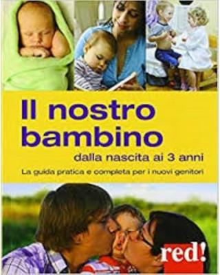 Libro Il nostro bambino